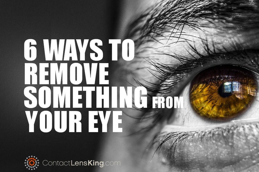 6 Ways To Remove Something From Eye
